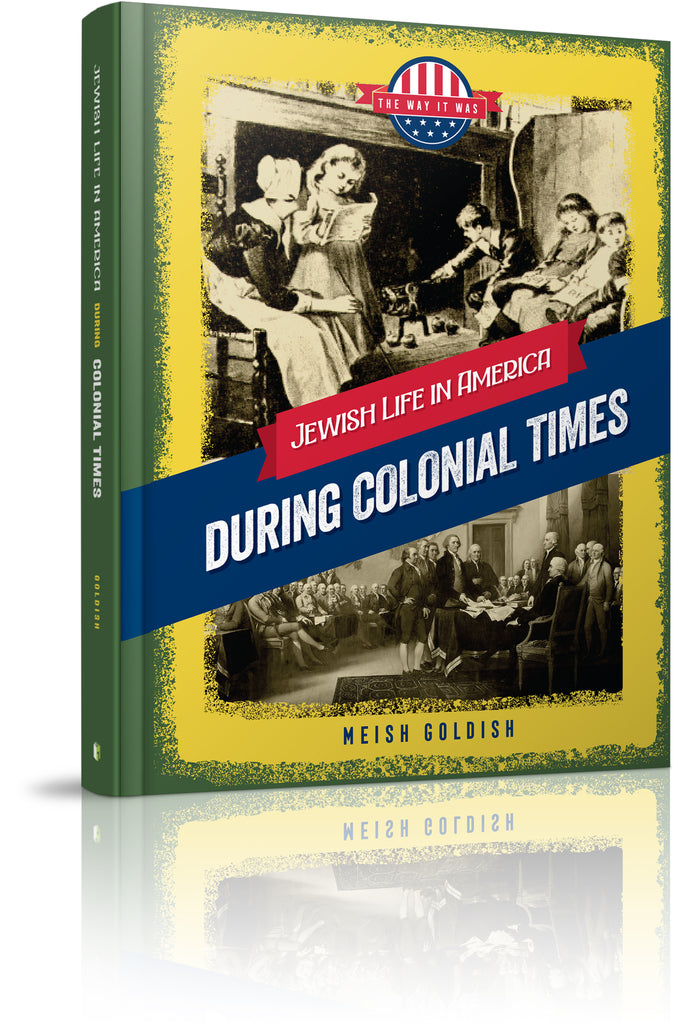 Jewish Life in America: During Colonial Times