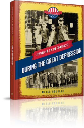 Jewish Life in America: During the Great Depression