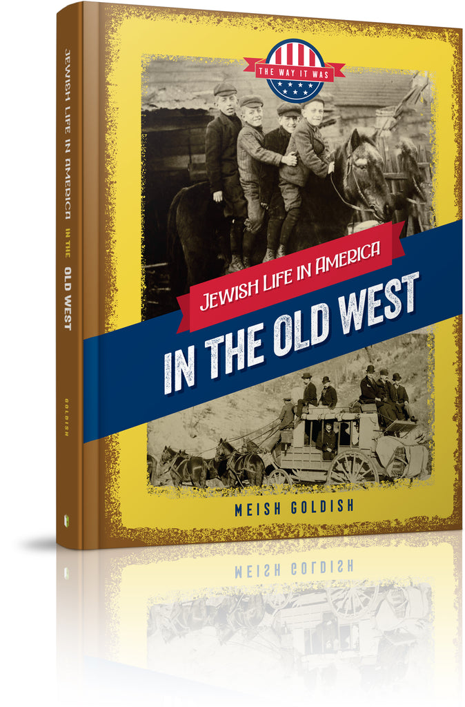 Jewish Life in America: In the Old West