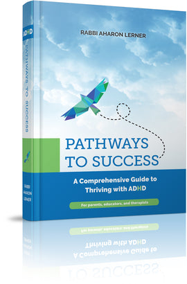 PATHWAYS TO SUCCESS A Comprehensive Guide to Thriving with ADHD