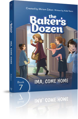 The Baker's Dozen #7: Ima, Come Home