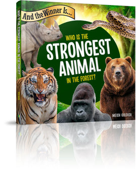 And The Winner Is... Who is the Strongest Animal in the Forest?