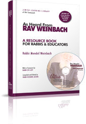 As Heard From Rav Weinbach: A Resource Book for Rabbis & Educators