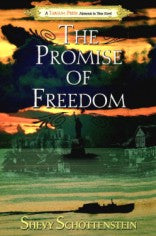 The Promise of Freedom