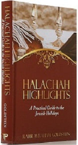 Halachah Highlights