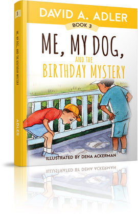 Me, My Dog, and the Birthday Mystery