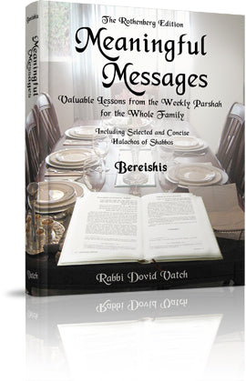 Meaningful Messages: Bereishis