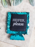 """Heifer Please"" Turquoise Sparkly Koozie"