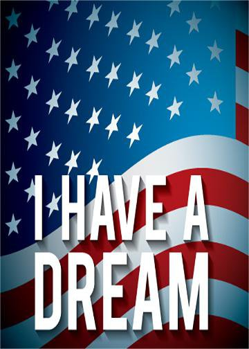 I Have a Dream - American Flag