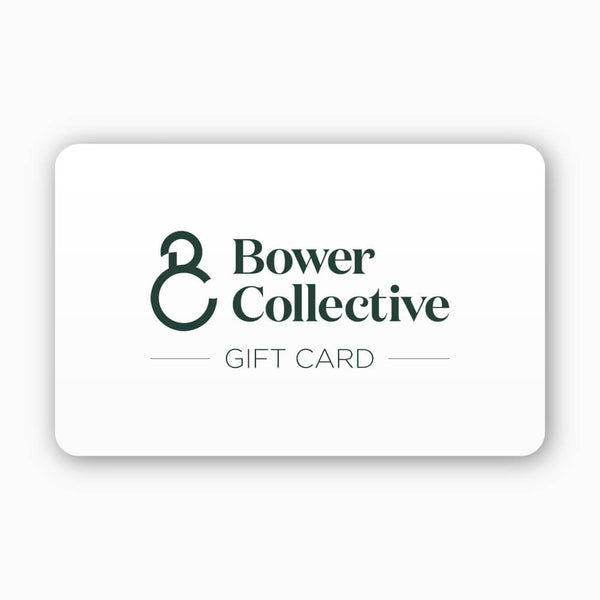 Bower Gift Card
