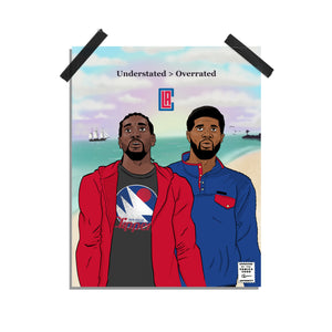 Understated > Overrated - Los Angeles Clippers print