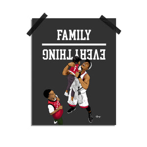 """Family Over Everything"" print"