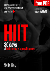 30 Days of High Intensity Interval Training by Neila Rey