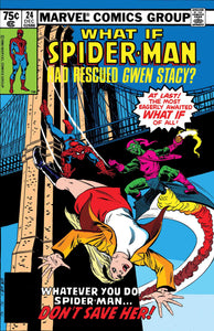TRUE BELIEVERS WHAT IF SPIDER-MAN RESCUED GWEN STACY #1