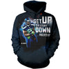 3D printed GET UP FOR EVERY DOWN T-shirt Hoodie