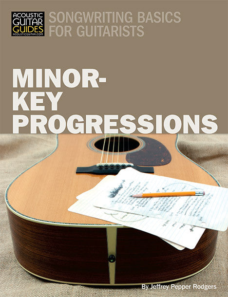 Songwriting Basics for Guitarists: Minor-Key Progressions