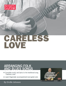 Arranging Folk and Blues Songs: Careless Love