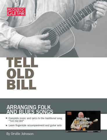 Arranging Folk and Blues Songs: Tell Old Bill