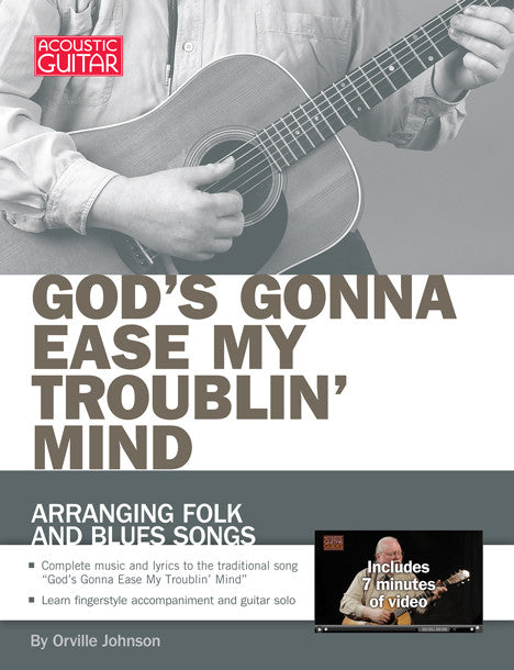 Arranging Folk and Blues Songs: God's Gonna Ease My Troublin' Mind