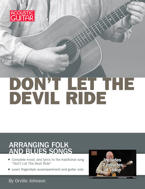 Arranging Folk and Blues Songs: Don't Let the Devil Ride