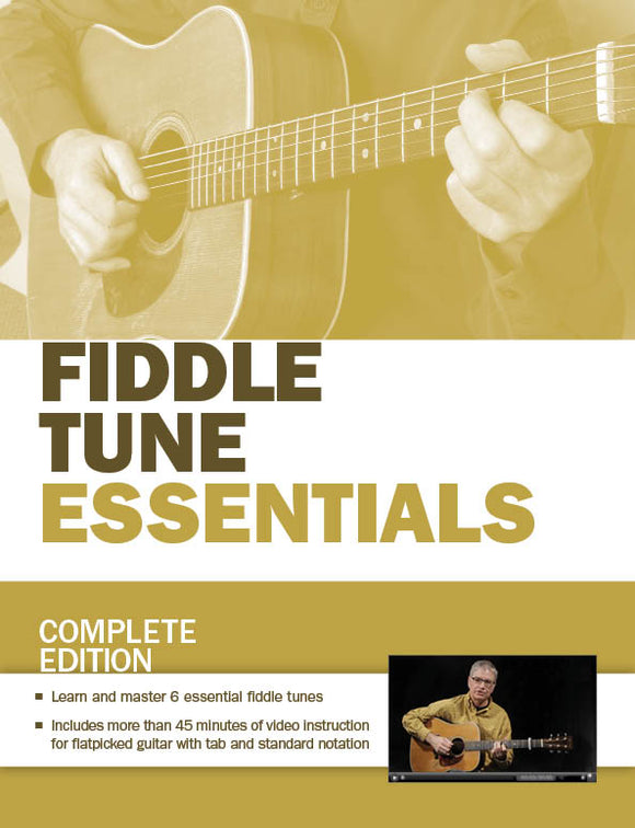 Fiddle Tune Essentials: Complete Edition
