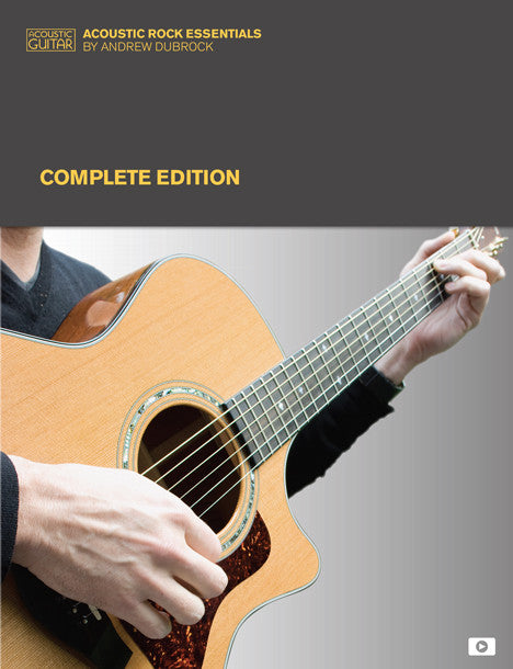Acoustic Rock Essentials: Complete Edition