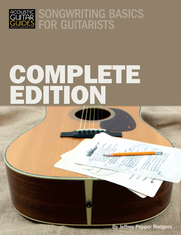Songwriting Basics for Guitarists: Complete Edition