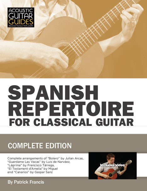Spanish Repertoire for Classical Guitar: Complete Edition