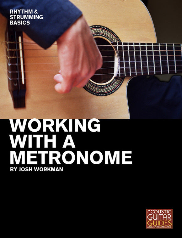 Rhythm and Strumming Basics: Working with a Metronome