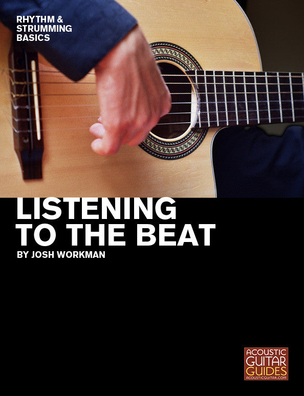 Rhythm and Strumming Basics: Listening to the Beat