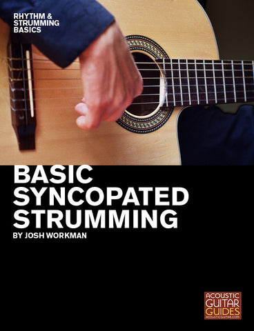 Rhythm and Strumming Basics:  Basic Syncopated Strumming