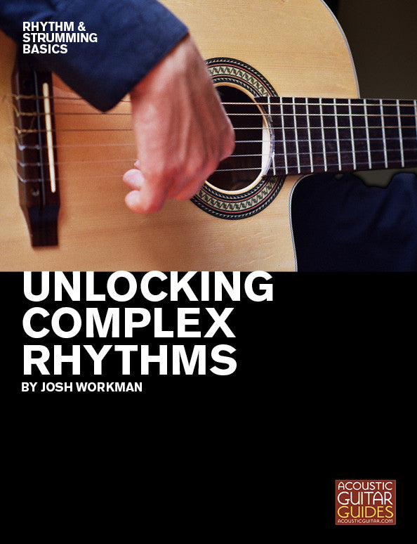 Rhythm and Strumming Basics:  Unlocking Complex Rhythmic Patterns