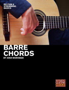 Rhythm and Strumming Basics:  Barre Chords