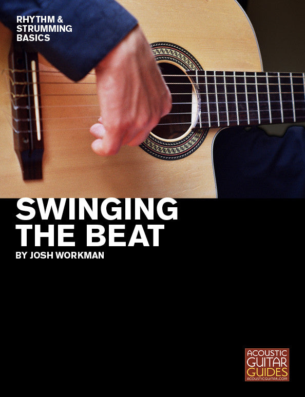 Rhythm and Strumming Basics:  Swinging the Beat
