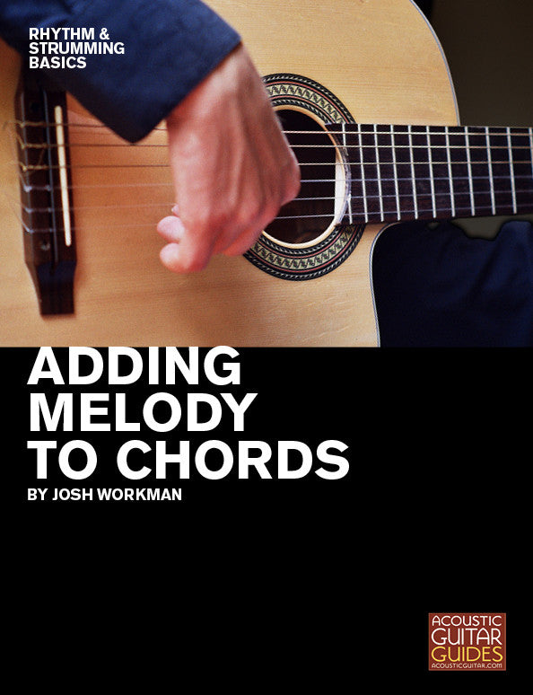 Rhythm and Strumming Basics:  Adding Melody to Chords