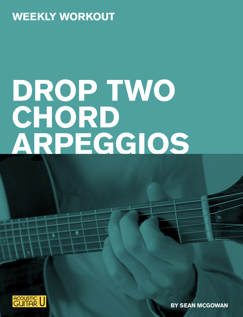 Weekly Workouts:  Drop Two Chord Arpeggios
