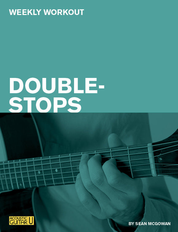 Weekly Workout: Double Stops