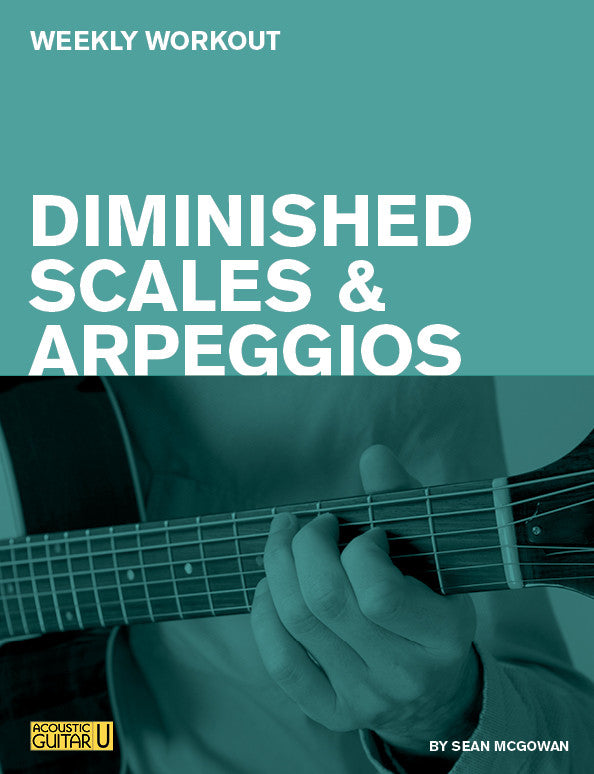 Weekly Workouts:  Diminished Scales and Arpeggios