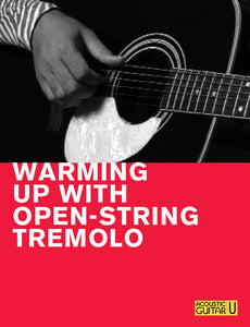 The 5-Minute Lesson:  Warming Up with Open-String Tremolo
