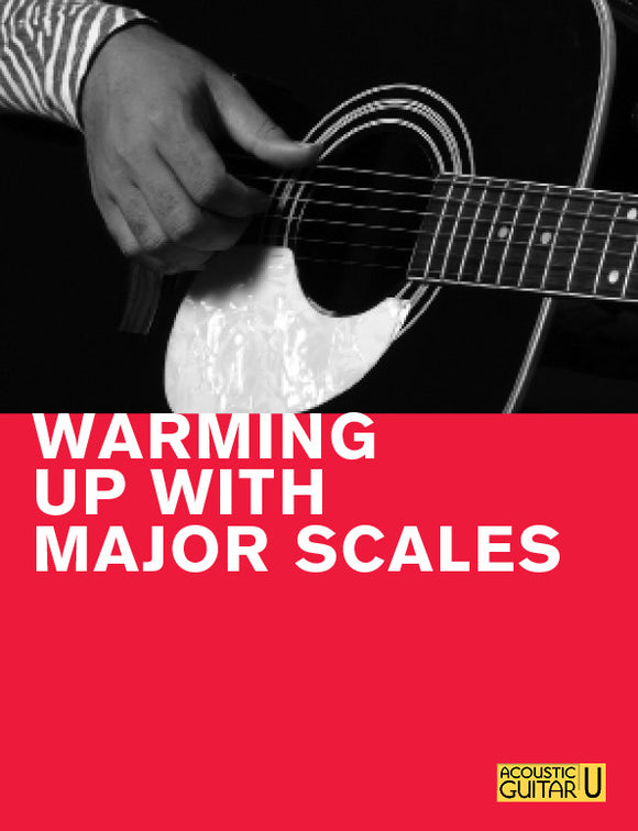 The 5-Minute Lesson:  Warming Up with Major Scales