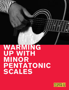 The 5-Minute Lesson:  Warming Up with Minor Pentatonic Scales