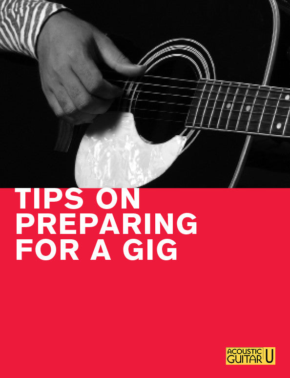 The 5-Minute Lesson:  Tips on Preparing for a Gig