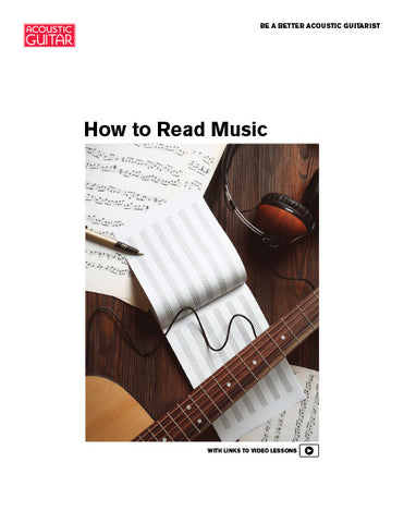Be a Better Acoustic Guitarist: How to Read Music