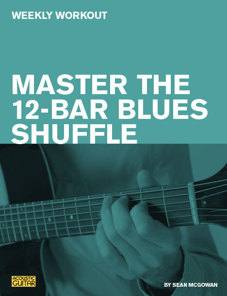 Weekly Workout:  Master the 12-Bar Blues Shuffle