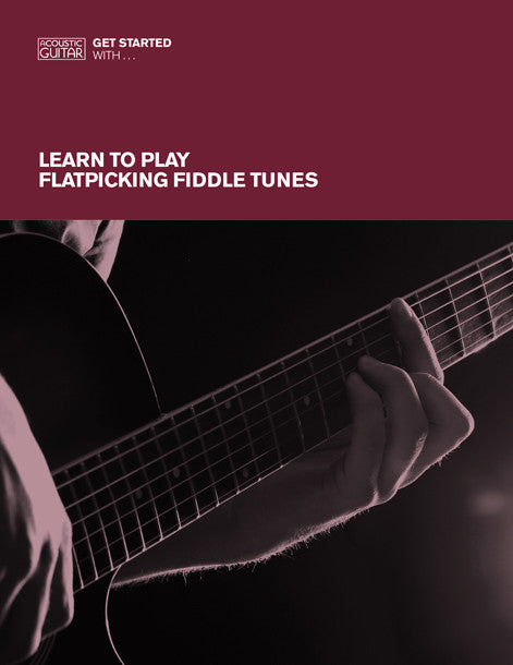 Get Started With: Learn to Play Flatpicking Fiddle Tunes