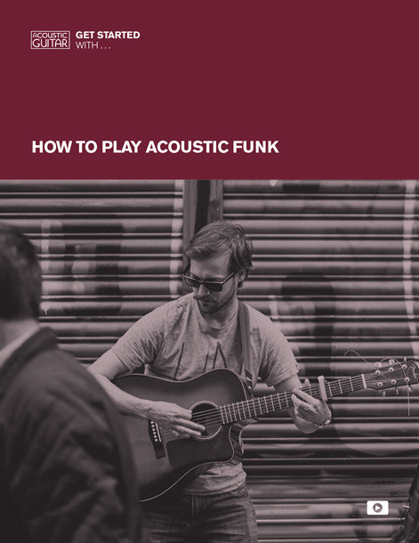 Get Started With: How to Play Acoustic Funk