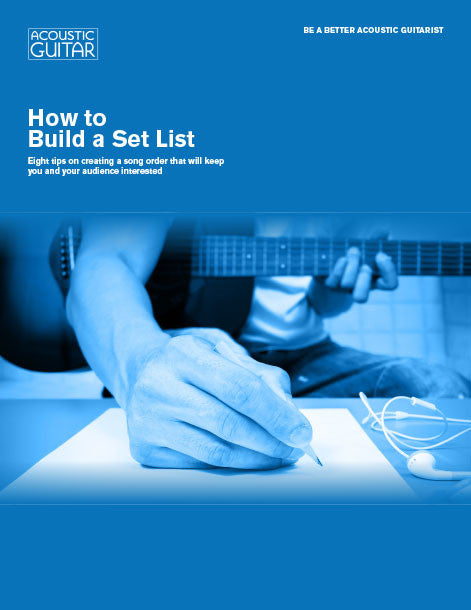 Be a Better Acoustic Guitarist: How to Build a Set List