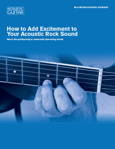 Be a Better Acoustic Guitarist: How to Add Excitement to Your Acoustic Rock Sound