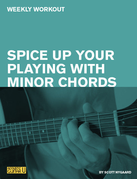Weekly Workout: Spice up Your Playing with Minor Chords