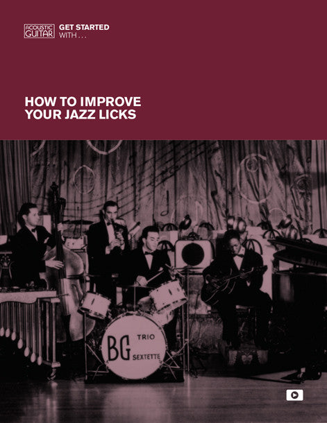 Get Started With: How to Improve Your Jazz Licks